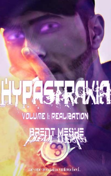 Hypastraxia Volume I: Realization