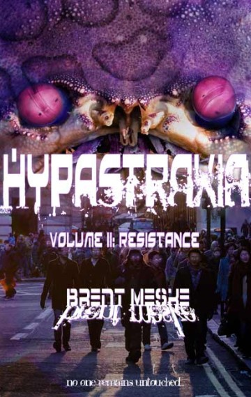 Hypastraxia Volume II: Resistance